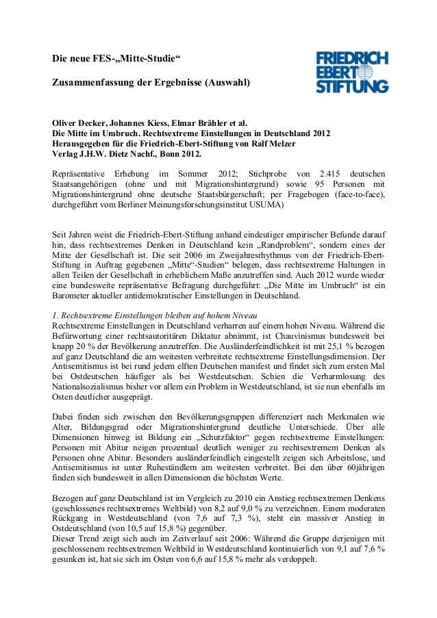 """Die neue FES-""""Mitte-Studie""""Zusammenfassung der Ergebnisse (Auswahl)Oliver Decker, Johannes Kiess, Elmar Brähler et al.Die ..."""