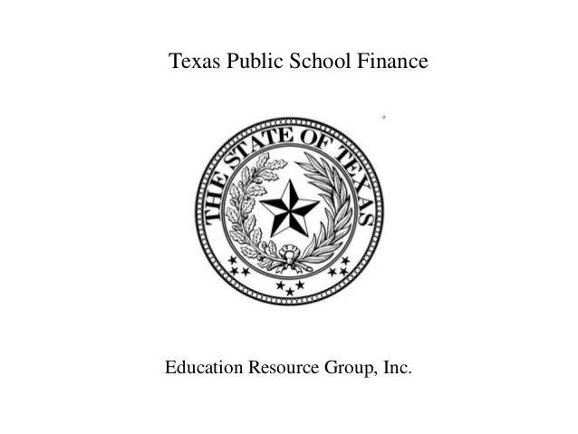 Texas Public School FinanceEducation Resource Group, Inc.