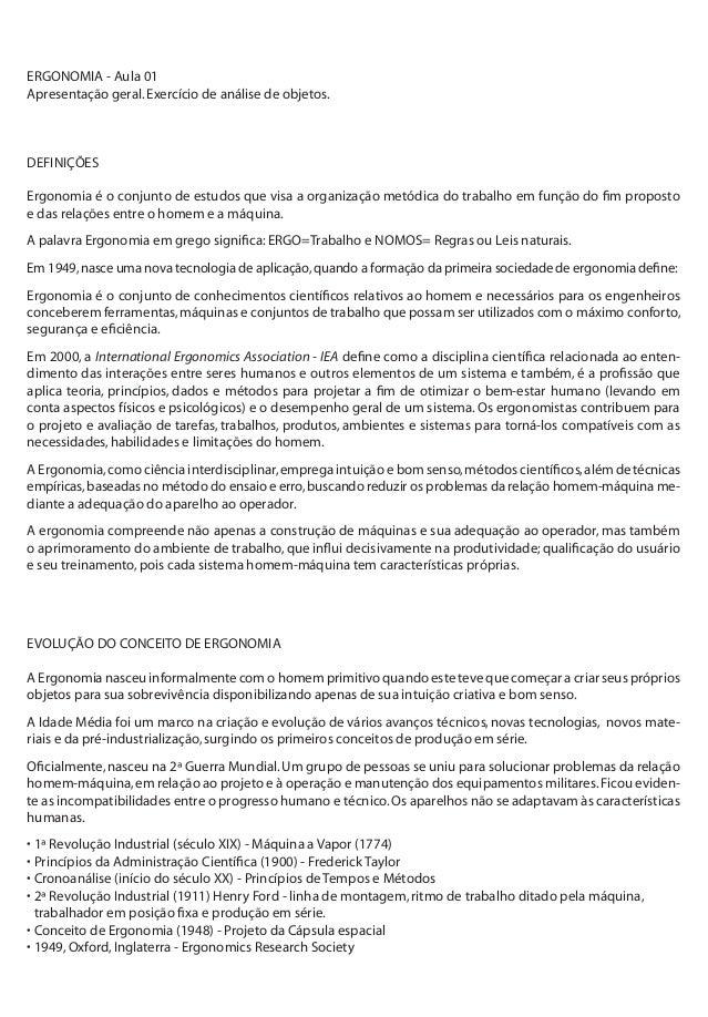 ERGONOMIA - Aula 01 Apresentação geral.Exercício de análise de objetos. DEFINIÇÕES Ergonomia é o conjunto de estudos que v...