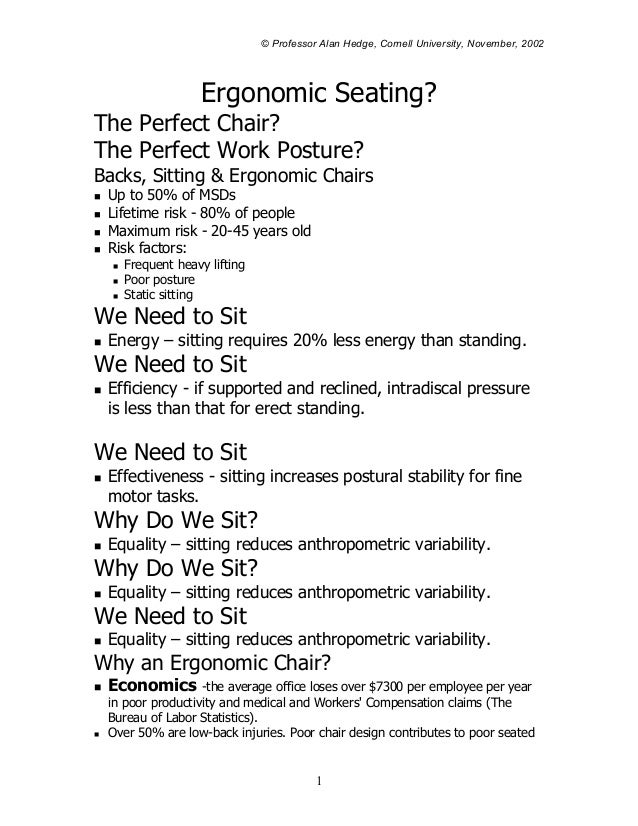 © Professor Alan Hedge, Cornell University, November, 2002                 Ergonomic Seating?The Perfect Chair?The Perfect...