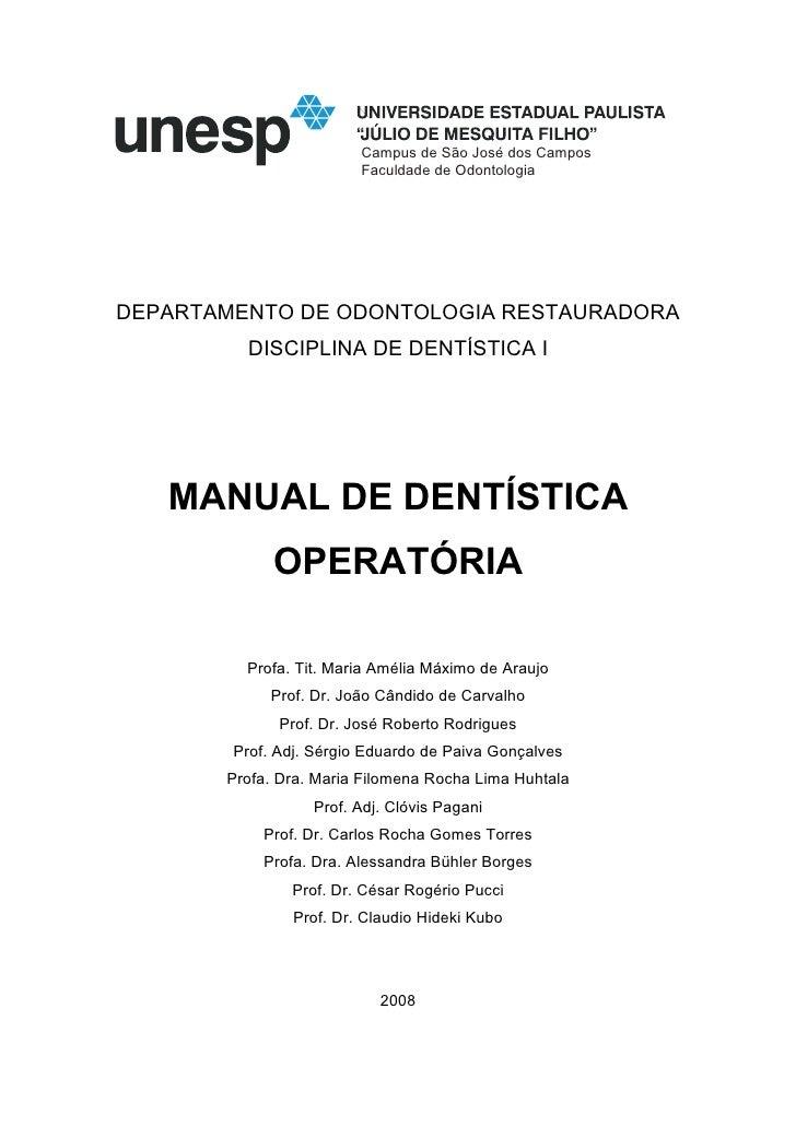 Campus de São José dos Campos                          Faculdade de Odontologia     DEPARTAMENTO DE ODONTOLOGIA RESTAURADO...