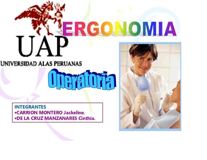 INTEGRANTES •CARRION MONTERO Jackeline. •DE LA CRUZ MANZANARES Cinthia.