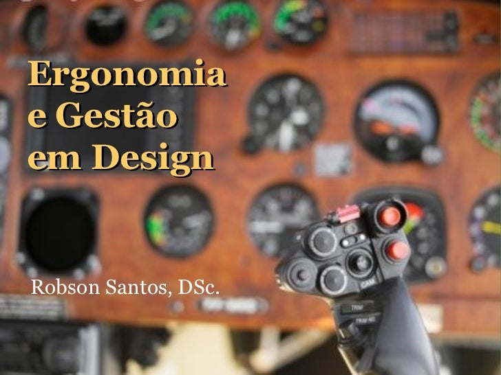 Ergonomia e Gestão de Design