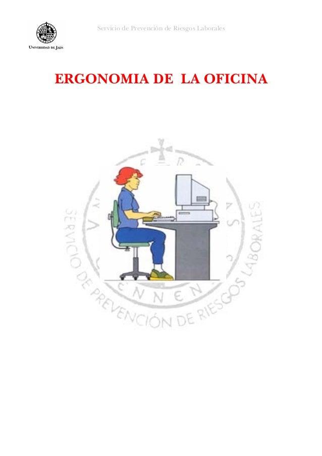 Ergonomia de la oficina for Ergonomia en la oficina