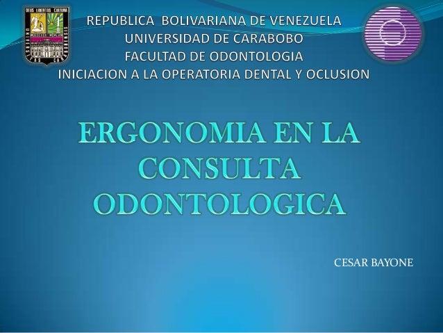 Ergonomia en la consulta odontologica