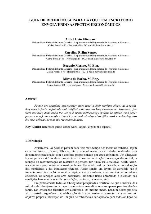 GUIA DE REFERÊNCIA PARA LAYOUT EM ESCRITÓRIO ENVOLVENDO ASPECTOS ERGONÔMICOS  André Hein Kliemann Universidade Federal de ...