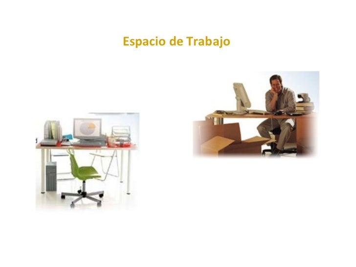 Higiene postural y ergonom a for Espacio de trabajo ergonomia