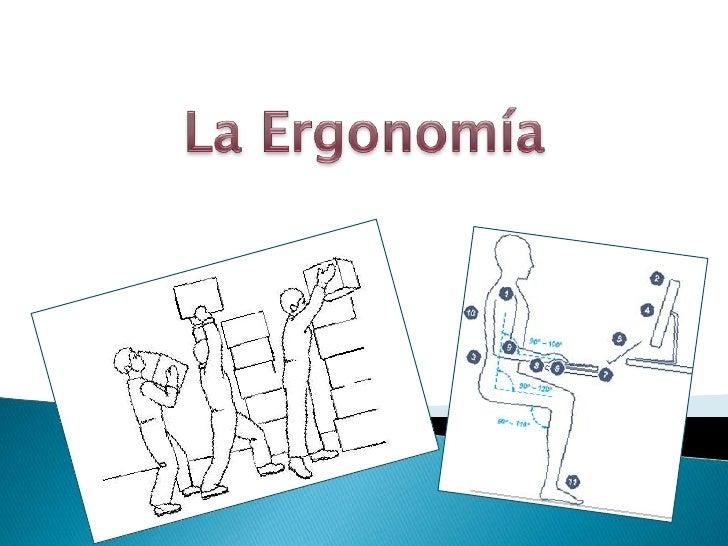 Ergonomia ppt for Espacio de trabajo ergonomia