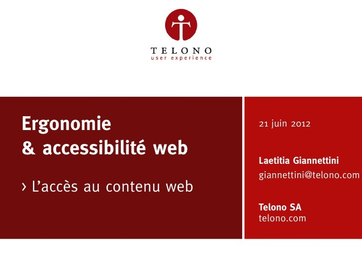 Ergonomie                  21 juin 2012    & accessibilité web        Laetitia Giannettini                               g...