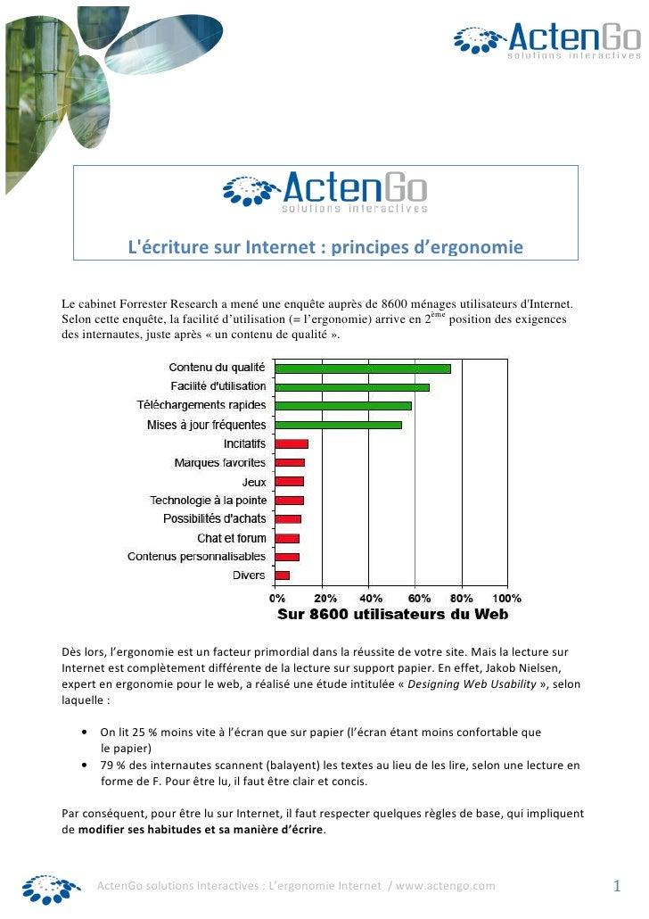 L'écriture sur Internet : principes d'ergonomie  Le cabinet Forrester Research a mené une enquête auprès de 8600 ménages u...