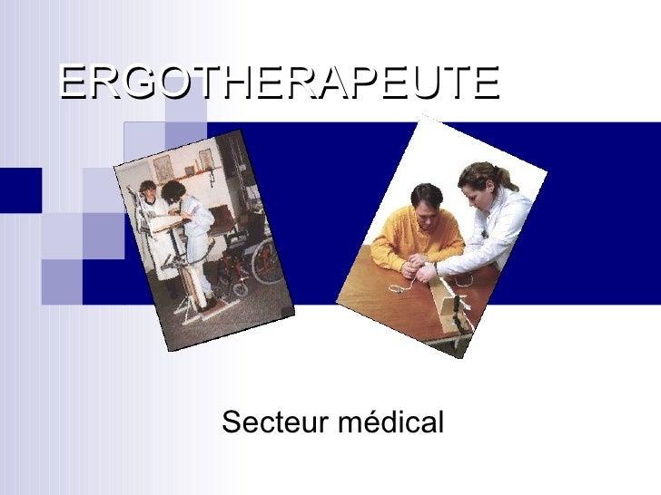 ERGOTHERAPEUTE Secteur médical