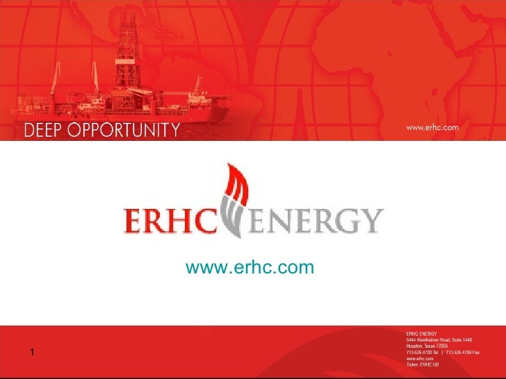 Management Presentation following ERHC Energy Inc. Annual Meeting of Shareholders
