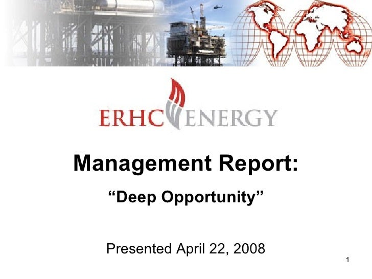 """Management Report: """"Deep Opportunity"""" Presented April 22, 2008"""