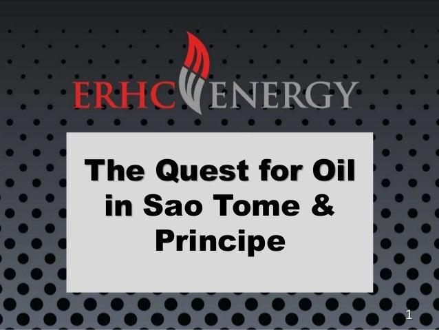 The Quest for Oil in Sao Tome & Principe 1