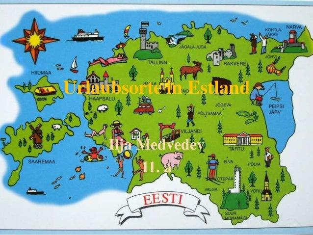 Urlaubsorte in Estland Ilja Medvedev 11. a