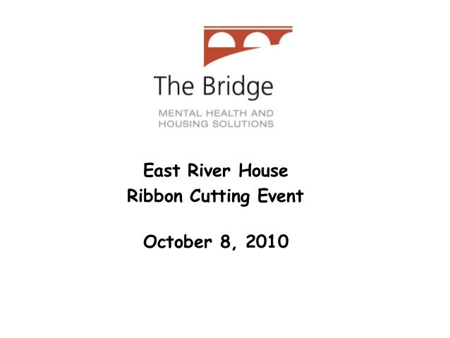 East River House Ribbon Cutting Event October 8, 2010