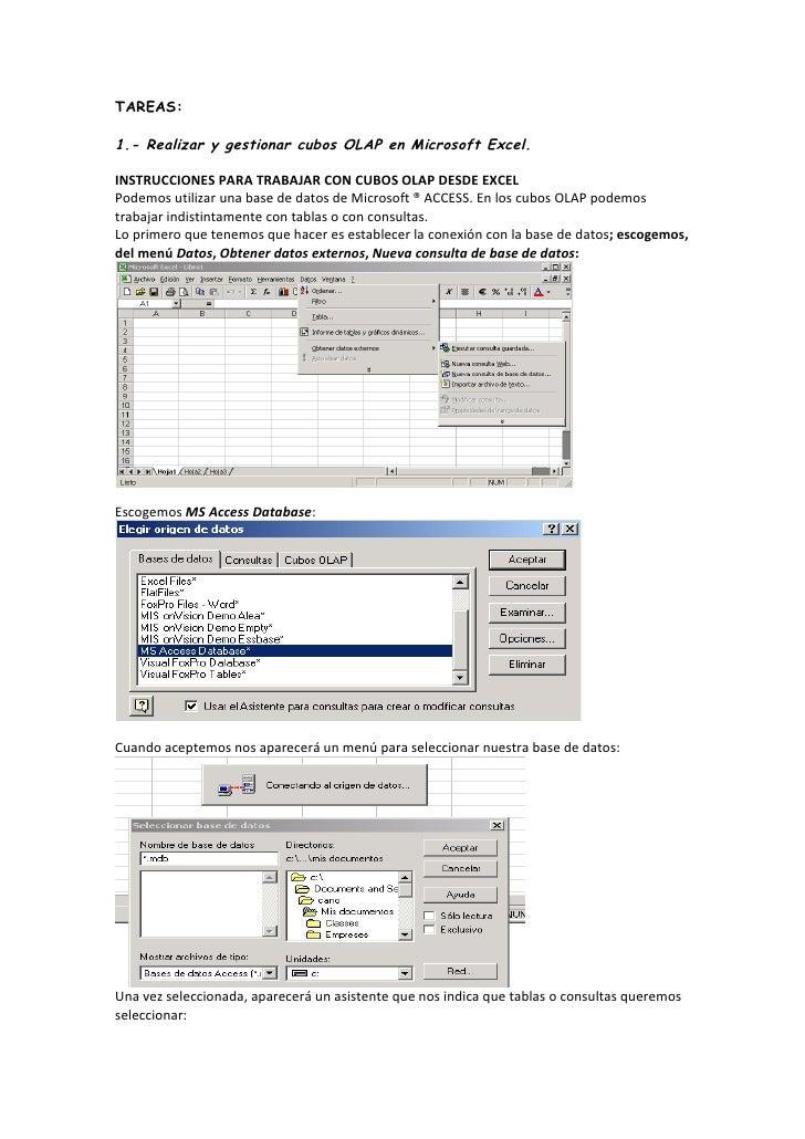 TAREAS:  1.- Realizar y gestionar cubos OLAP en Microsoft Excel.  INSTRUCCIONES PARA TRABAJAR CON CUBOS OLAP DESDE EXCEL P...