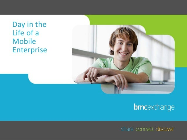 A Day in the Life of a Mobile Enterprise: Eric Blum, BMC Software
