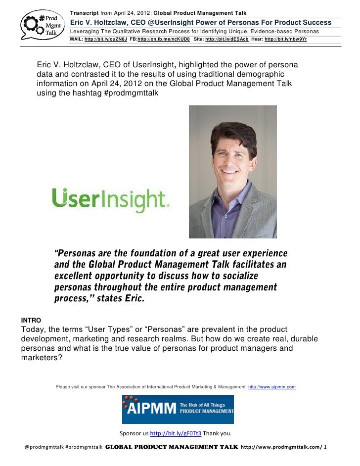 Transcript from April 24, 2012: Global Product Management Talk                Eric V. Holtzclaw, CEO @UserInsight Power of...