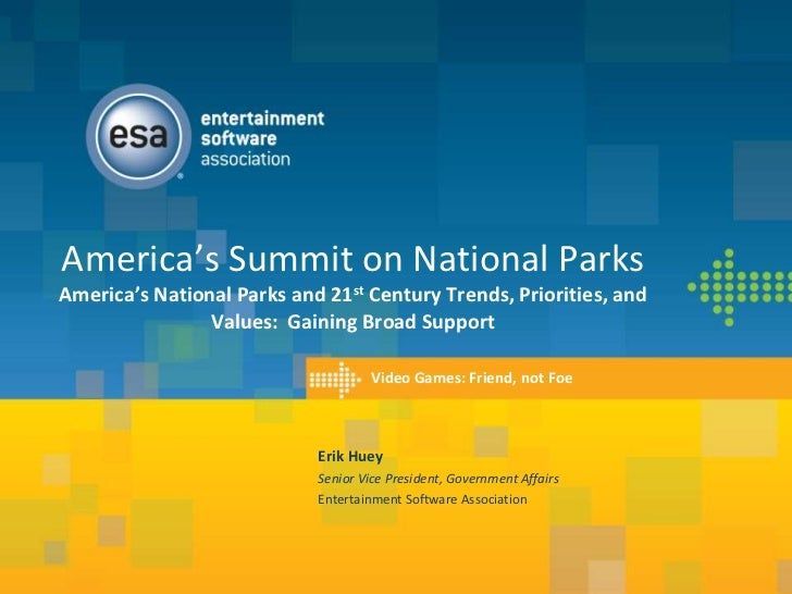 America's Summit on National ParksAmerica's National Parks and 21st Century Trends, Priorities, and                Values:...