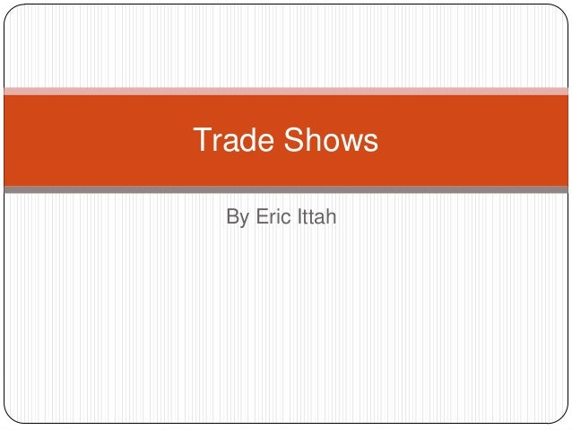 Trade Shows By Eric Ittah
