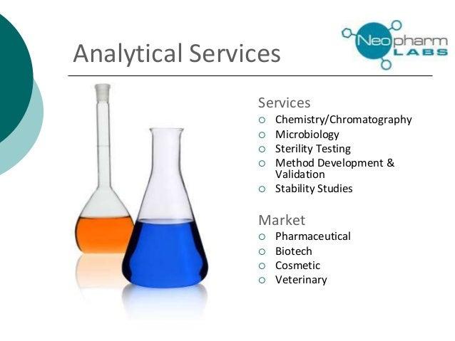 Analytical Services Services  Chemistry/Chromatography  Microbiology  Sterility Testing  Method Development & Validati...