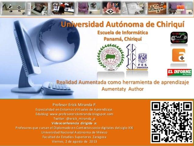 Universidad Autónoma de Chiriquí Escuela de Informática Panamá, Chiriquí Realidad Aumentada como herramienta de aprendizaj...
