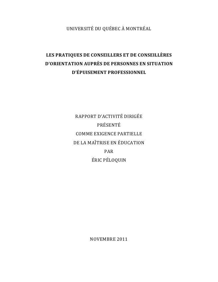 Péloquin, É. (2012). Les pratiques des c.o. auprès de clientèles en épuisement professionnel. Un essai de maîtrise.