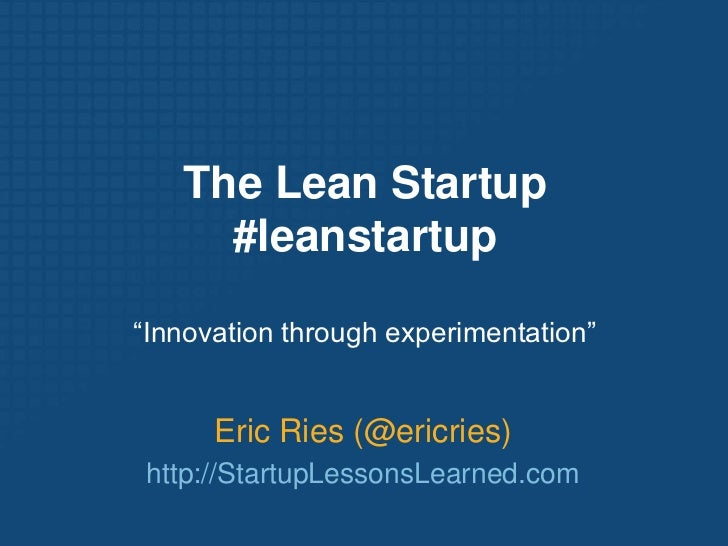 Eric Ries, Author/Speaker/Consultant, The Lean Startup
