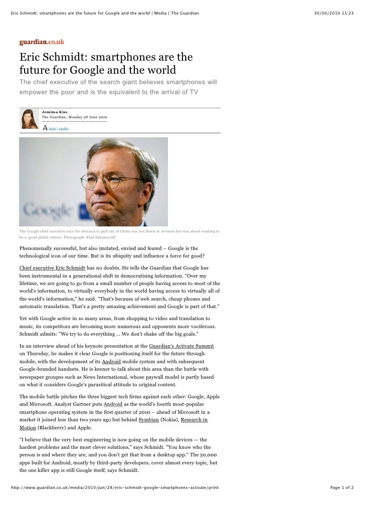 Eric Schmidt: smartphones are the future for Google and the world   Media   The Guardian                                30...