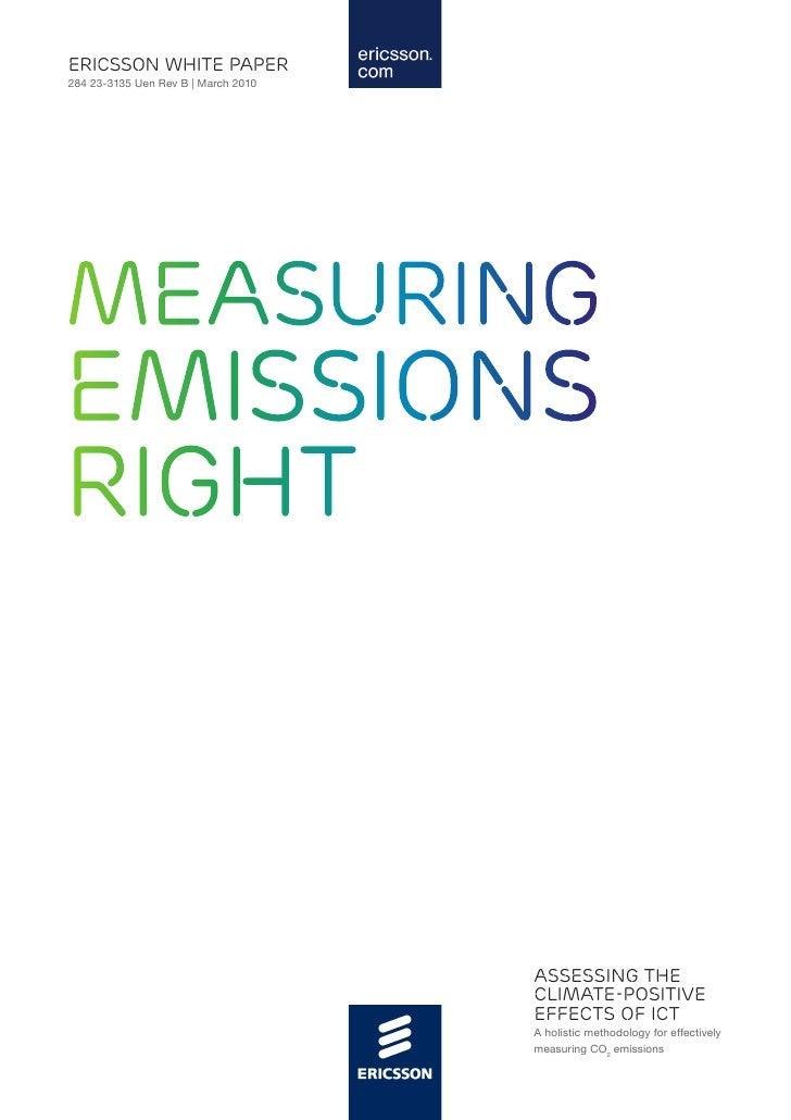 ericsson white paper 284 23-3135 Uen Rev B | March 2010     Measuring emissions right                                     ...
