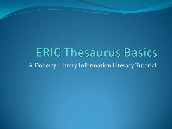 Eric Thesaurus Basics