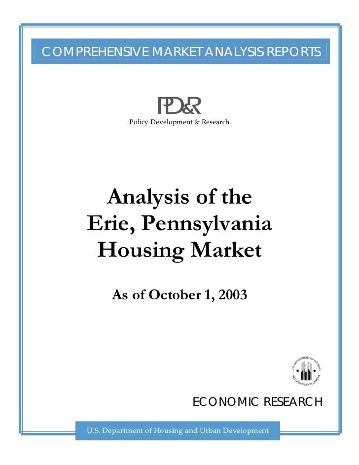 COMPREHENSIVE MARKET ANALYSIS REPORTS                Policy Development & Research       Analysis of the      Erie, Pennsy...