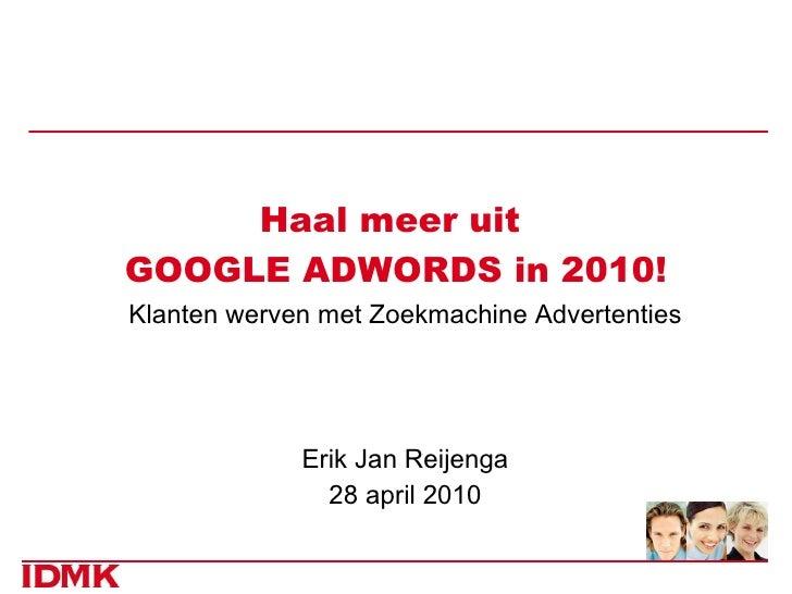 Erik Jan Reijenga: Haal meer uit Google Adwords in 2010