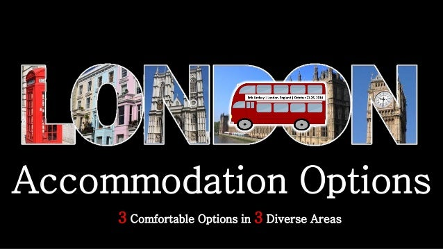 Accommodation Options  3Comfortable Options in 3Diverse Areas