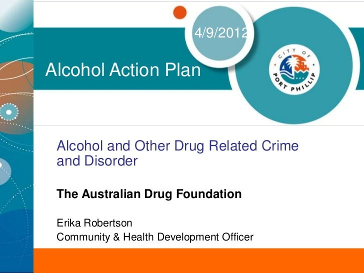 Alcohol and other drug related crime and disorder