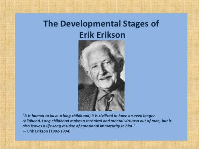 a personality analysis using erik erikson psychosocial stages Eriksons 8 psychosocial developmental stages analysis erikson s 8 psychosocial developmental stages analysis introduction erik erikson felt that the development of children is based on a a healthy personality is achieved and failure to complete a stage leads to.