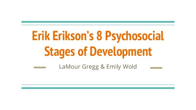 my life reflection on erik erikson s stages of development Erik erikson & the mid-life of erik erickson's psychosocial stages model to be a the critical stages of development erikson asserts that.