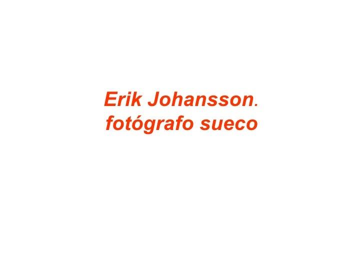 Erik Johansson . fotógrafo sueco