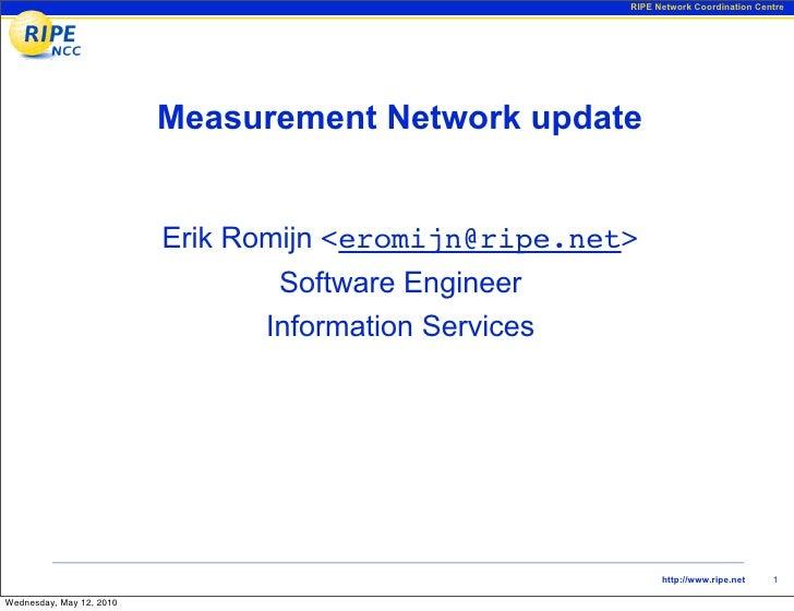 Measurement Network Update