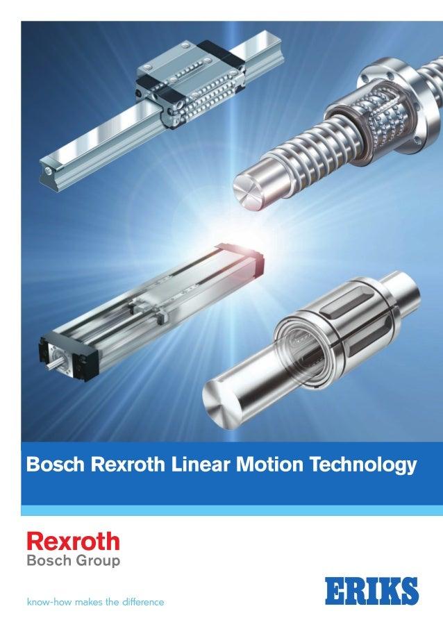 ERIKS Bosch Rexroth Linear Motion Technology