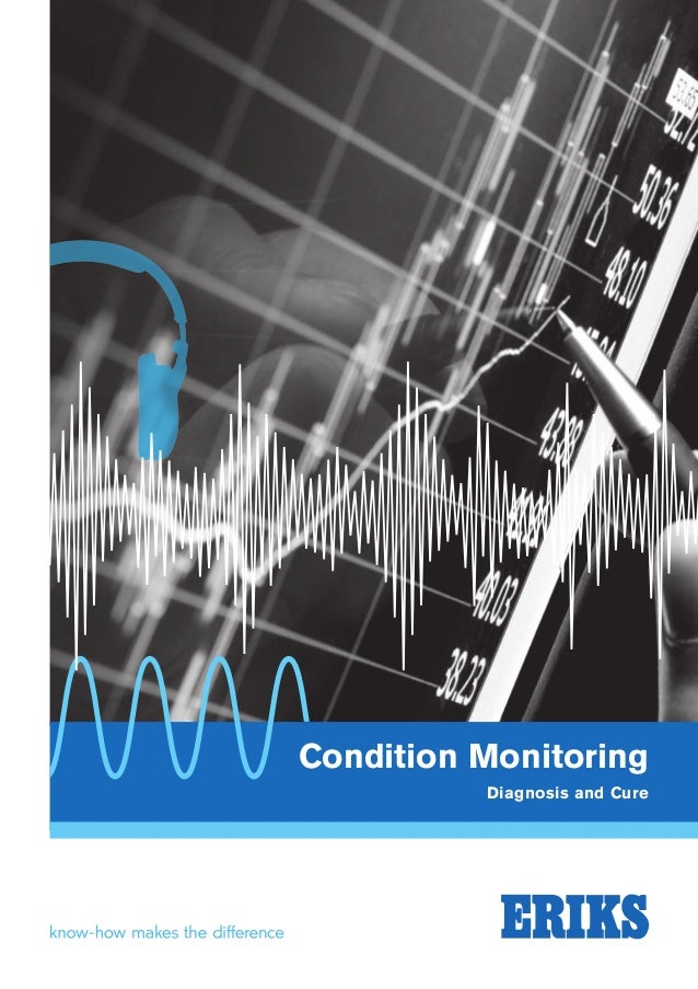 ERIKS Condition Monitoring, Diagnosis and cure