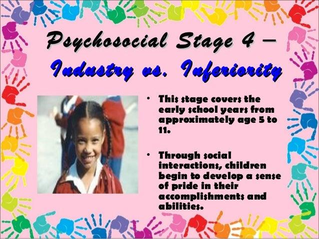 erik erikson industry vs inferiority essay The stages are trust vs mistrust, autonomy vs shame & doubt, initiative vs guilt, industry vs inferiority, identity vs role confusion, intimacy vs isolation, generativity vs.