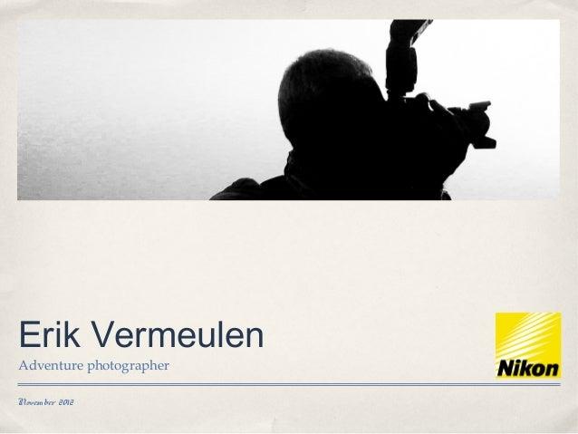 Awesome adventure photographic portfolio by Erik Vermeulen
