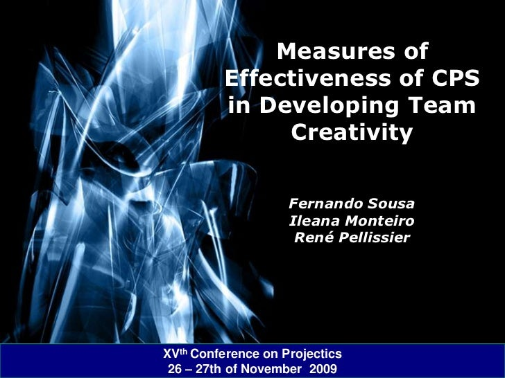Measures of         Effectiveness of CPS         in Developing Team              Creativity                    Fernando So...