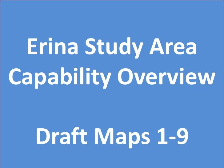 Erina study area capability overview