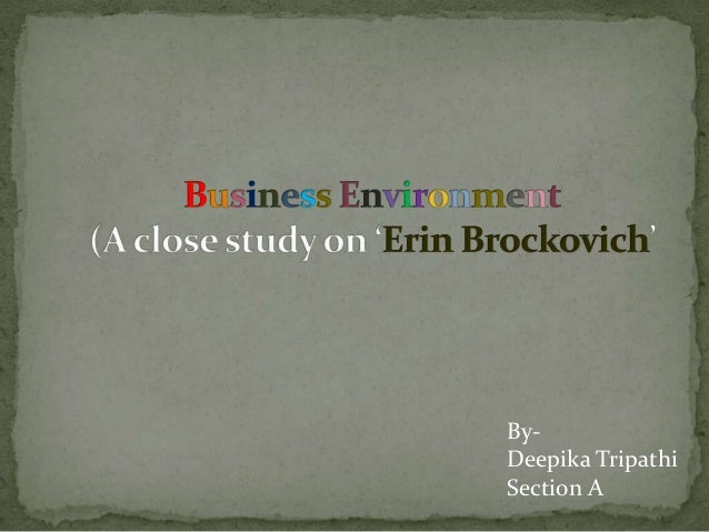 erin brockovich character study Erin brockovich (2000) information at internet movie database cinema in focus, a social and spiritual commentary by hal conklin.