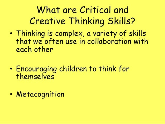 Critical Thinking Skills in Education & Life
