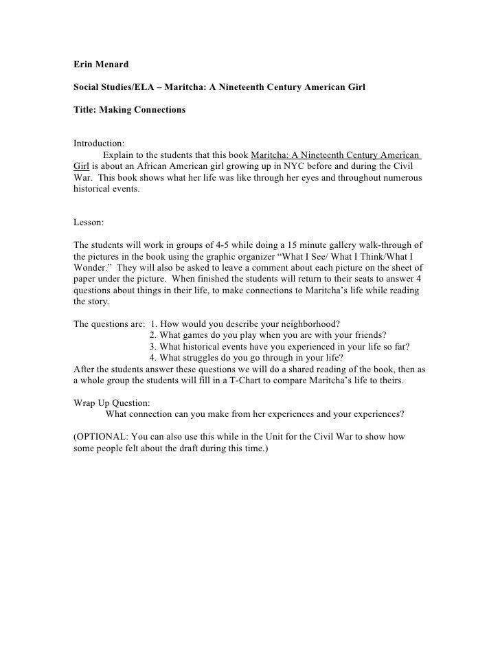 Erin Menard  Social Studies/ELA – Maritcha: A Nineteenth Century American Girl  Title: Making Connections   Introduction: ...