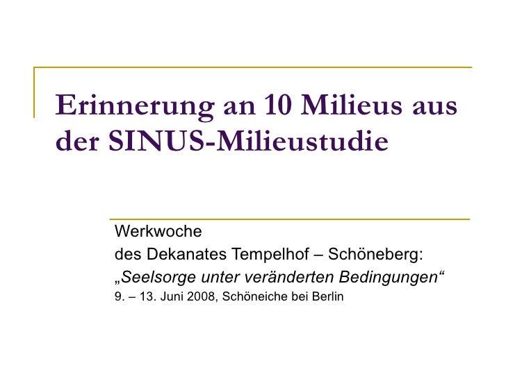 """Erinnerung an 10 Milieus aus der SINUS-Milieustudie Werkwoche des Dekanates Tempelhof – Schöneberg:  """" Seelsorge unter ver..."""